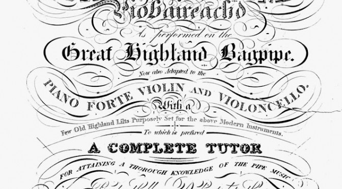 Playing ceòl mór from Donald MacDonald's 1820 printed book
