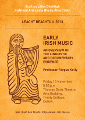 Prof. Fergus Kelly, Early Irish Music: An overview of the linguistic and documentary evidence